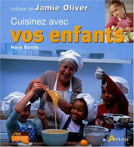 Cuisinez avec vos enfants par Nora Sands