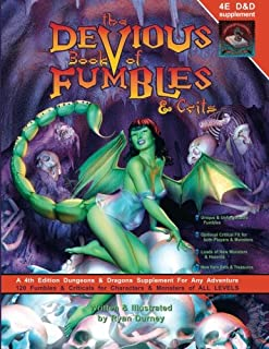 The Devious Book of Fumbles & Crits: A 4th Edition D&D Supplement: Volume 1 (0984090037) | Amazon price tracker / tracking, Amazon price history charts, Amazon price watches, Amazon price drop alerts