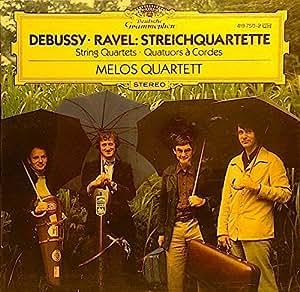Debussy/Ravel-Quatuor Melos-Quatuor a Cordes