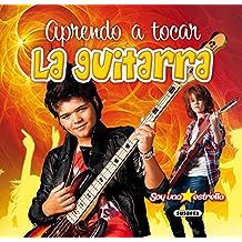 Aprendo a tocar la guitarra (Soy una estrella)