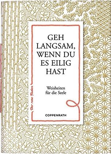 Coppenrath 61835 Der rote Faden No. 83: Geh langsam, wenn du es eilig hast