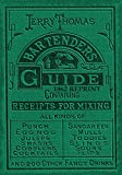 Best Bartender Books - Jerry Thomas Bartenders Guide 1862 Reprint: How to Review