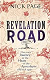 Revelation Road: One man's journey to the heart of apocalypse - and back again