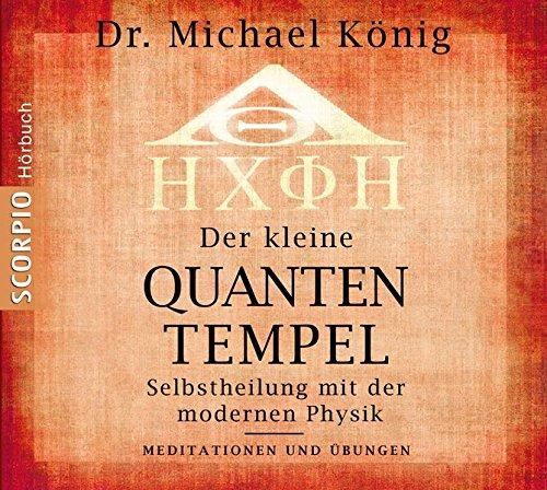 Der-kleine-Quantentempel-Meditationen-und-bungen-CD-Selbstheilung-mit-der-modernen-Physik-Meditationen-bungen
