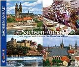SACHSEN ANHALT - Straße der Romanik Sachsen-Anhalt - Weinregion Saale/Unstrut bis Altmark und Harz - Texte in D/E/F - Hrsg. Horst Ziethen