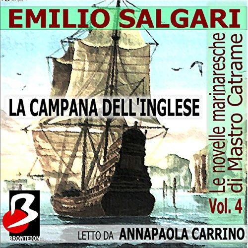 Le Novelle Marinaresche, Vol. 04: La Campana dell'Inglese  Audiolibri