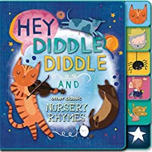 Hey, Diddle Diddle and Other Classic Nursery Rhymes
