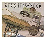 Front cover for the book Airshipwreck by Len Deighton