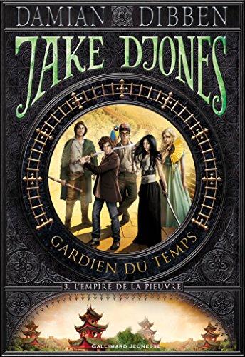 Jake Djones - Gardien du temps (Tome 3) - L'Empire de la pieuvre par Damian Dibben