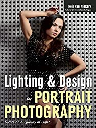 Lighting & Design for Portrait Photography : Direction & Quality of Light by Neil Van Niekerk (2015-01-22)