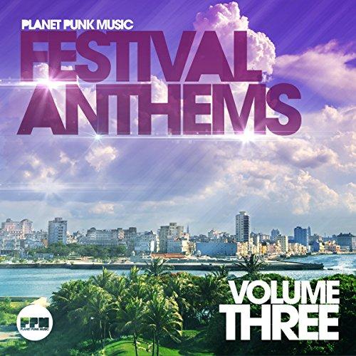 Festival Anthems, Vol. 3