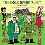 The Hole Opportunity: The Hole Trilogy, Book 1