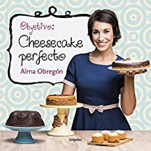 Objetivo: Cheesecake perfecto / Objective: Perfect Cheesecake (SABORES, Band 108307)