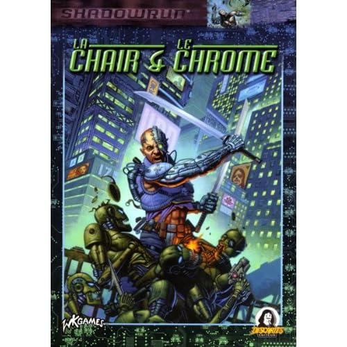 Shadowrun: La chair et le chrome