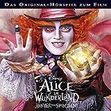 Hörspiel - Alice im Wunderland: Hinter den Spiegeln (Das Original-Hörspiel zum Film)