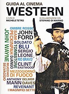 I 10 migliori libri sui film western