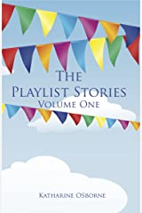 The Playlist Stories, Volume One Kindle Edition