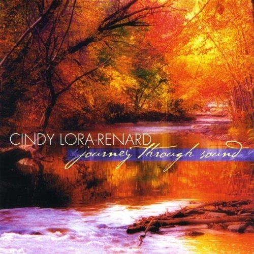 Journey Through Sound by Cindy Lora-Renard (2009-06-15)