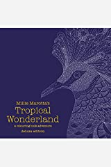 Millie Marotta's Tropical Wonderland Deluxe Edition: A Colouring Book Adventure (Colouring Books) Hardcover