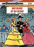 Les Tuniques Bleues - Tome 43 - DES B...