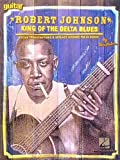 Robert Johnson: King Of The Delta Blues Guitar: Noten für Gitarre