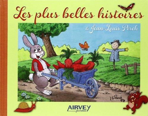 Les plus belles histoires de Jean-Louis Pesch
