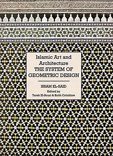 Islamic Art and Architecture: System of Geometric Design