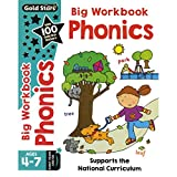 Gold Stars Big Workbook Phonics Ages 4-7 Early Years and KS1: Supports the National Curriculum (Bumper)