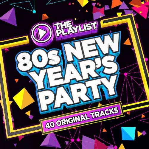 The Playlist – 80s New Year's ...