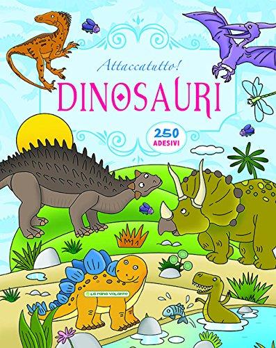 Dinosauri. Attaccatutto. Con adesivi