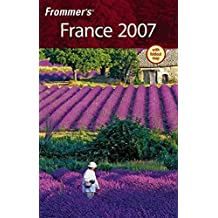 Frommer's France 2007 (Frommera?2s Complete Guides) by Darwin Porter (2006-10-20)