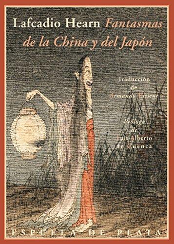 Fantasmas de la China y del Japón (Clásicos y Modernos nº 8) por Lafcadio Hearn