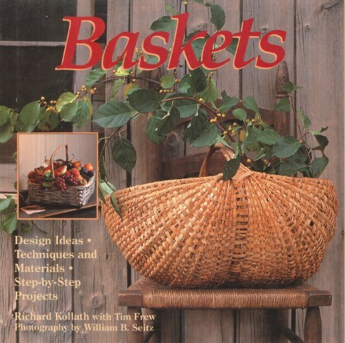 Baskets: Design Ideas, Techniques and Materials, Step-By-Step Projects by Richard Kollath (1989-10-02)