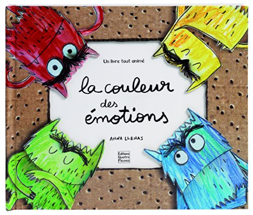 La couleur des émotions : Pop-up par Anna Llenas