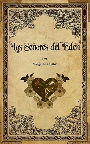 Los Señores del Edén eBook: Miguel Costa, Fran Lozano: Amazon.es ...