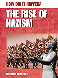 How Did It Happen?: The Rise Of The Nazism