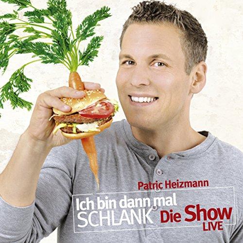 Buchseite und Rezensionen zu 'Ich bin dann mal schlank - Die Show: Live' von Patric Heizmann