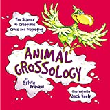 Animal Grossology (Grossology (Paperback))
