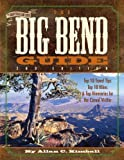 Front cover for the book The Big Bend Guide by Allan C. Kimball