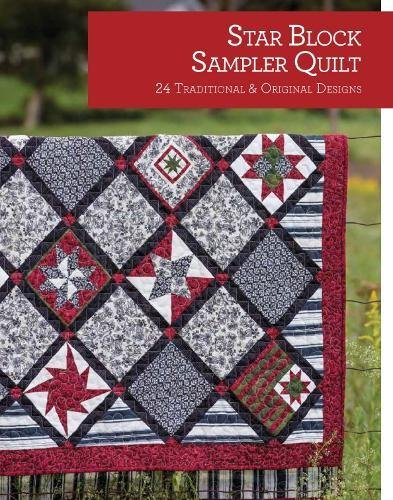 Star Block Sampler Quilt: 25 Traditional & Original Designs (Quilt Essentials)