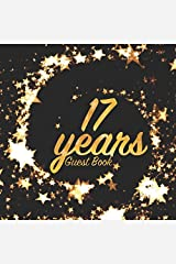 17 Years Guest Book: Birthday party keepsake for family and friends to write in (Square Gold Star Swirl) Paperback