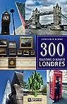 300 raisons d'aimer Londres par Borne