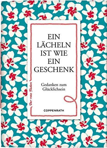 Coppenrath 61103 Der rote Faden No.55: Ein Lächeln ist wie ein Geschenk (Rot-taschenbuch)