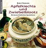Apfelkiechla und Zwiebelblootz: Die besten fränkischen Spezialitäten
