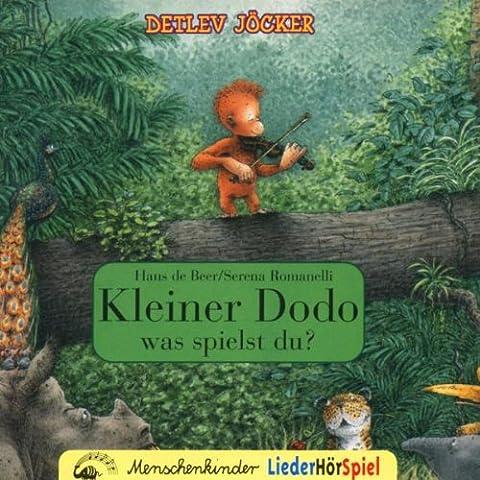 Kleiner Dodo was spielst Du ?