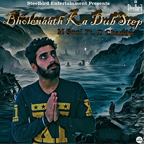 Bholenaath Ka Dub Step (feat. D. Chandu)