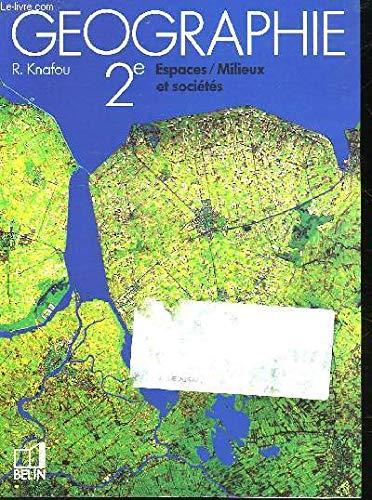 Géographie, seconde, 1993, professeur par Knafou