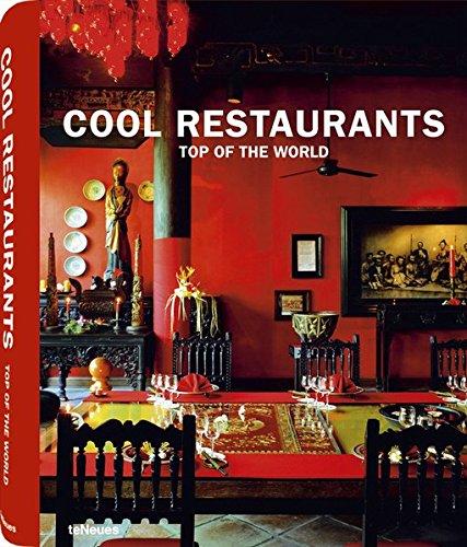 COOL RESTAURANTS TOP OF WORLD par MANUELA ROTH
