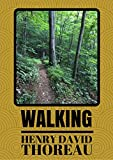 Walking: An Essay by Henry David Thoreau (Annotated)