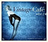 Vintage Cafe - Jazz & Lounge Blends Vol. 2 by Various Artists (2010-07-13)